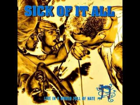 Sick Of It All - Live in a World Full of Hate [Full Album]