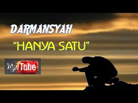 DARMANSYAH HANYA SATU lirik