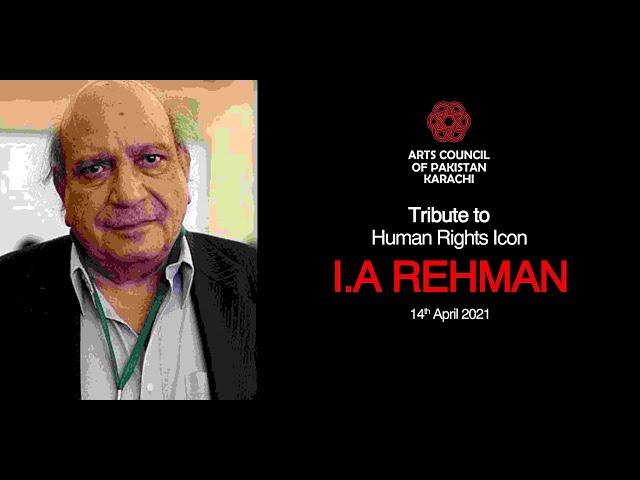 IA Rehman   Human Rights Icon   Tribute   Arts Council Karachi   #acpkhi #artscouncil #tribute