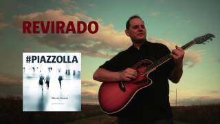 Revirado (Astor Piazzolla) - Guitarra - Mauro Ramos #PIAZZOLLA