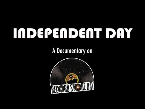 Independent Day - A Documentary On Record Store Day