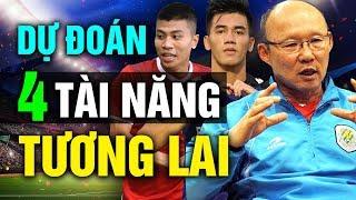 4 Cầu Thủ Được HLV Park Hang-seo Dự Đoán Sẽ Là Tài Năng Xuất Sắc Tuyển Việt Nam