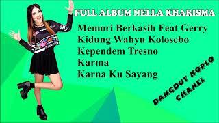 Full Album Nella Kharisma 2019, Memori Berkasih Feat Gerry