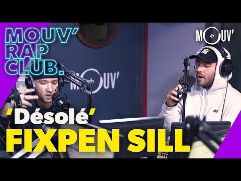 Youtube: FIXPEN SILL:«Désolé» (Live @ Mouv' Rap Club)