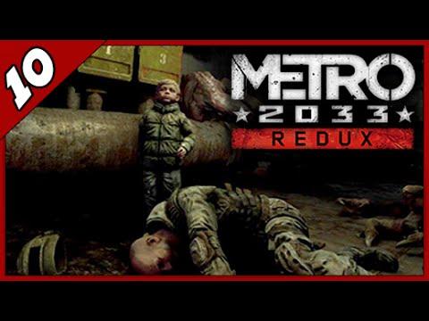 Прохождение Metro 2033 Redux  ➨ Спасение рядового мальчика ► Часть #10
