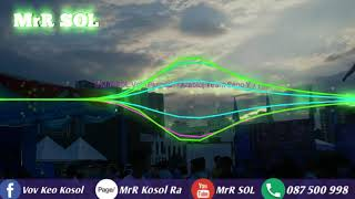 New song remix Permich - Arabic melody khmer by MrR SOL { Team Seng Y 7 }