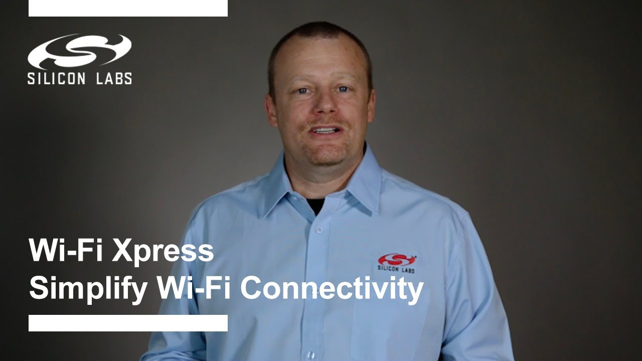 Silicon Labs - Wireless Xpress