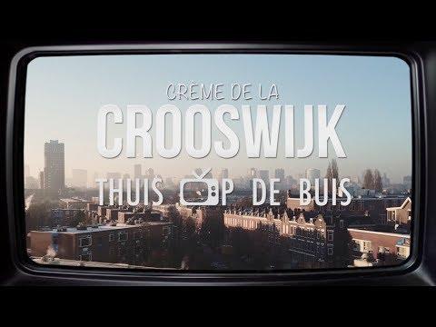 Crème de la Crooswijk - Thuis op de buis Aflevering #1