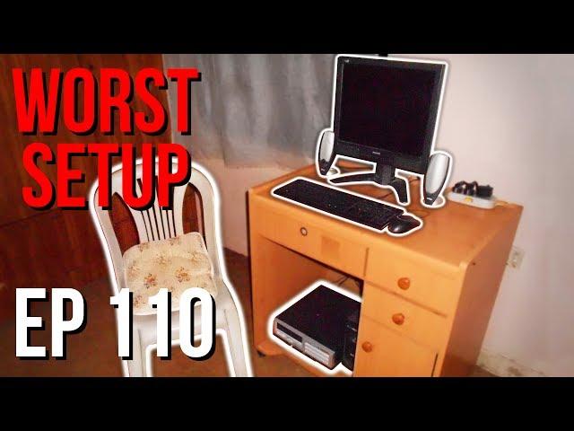 Setup Wars - Episode 110 | Worst Setup Edition