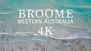 Broome by Drone (4K) - Amazing Australian Beaches