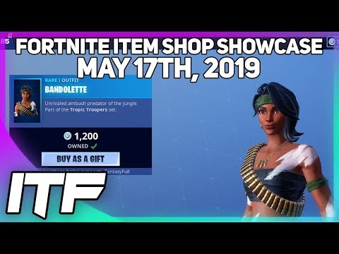 Fortnite Item Shop BANDOLETTE IS BACK! [May 17th, 2019] (Fortnite Battle Royale)