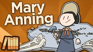 Mary Anning - Princess of Paleontology - Extra History