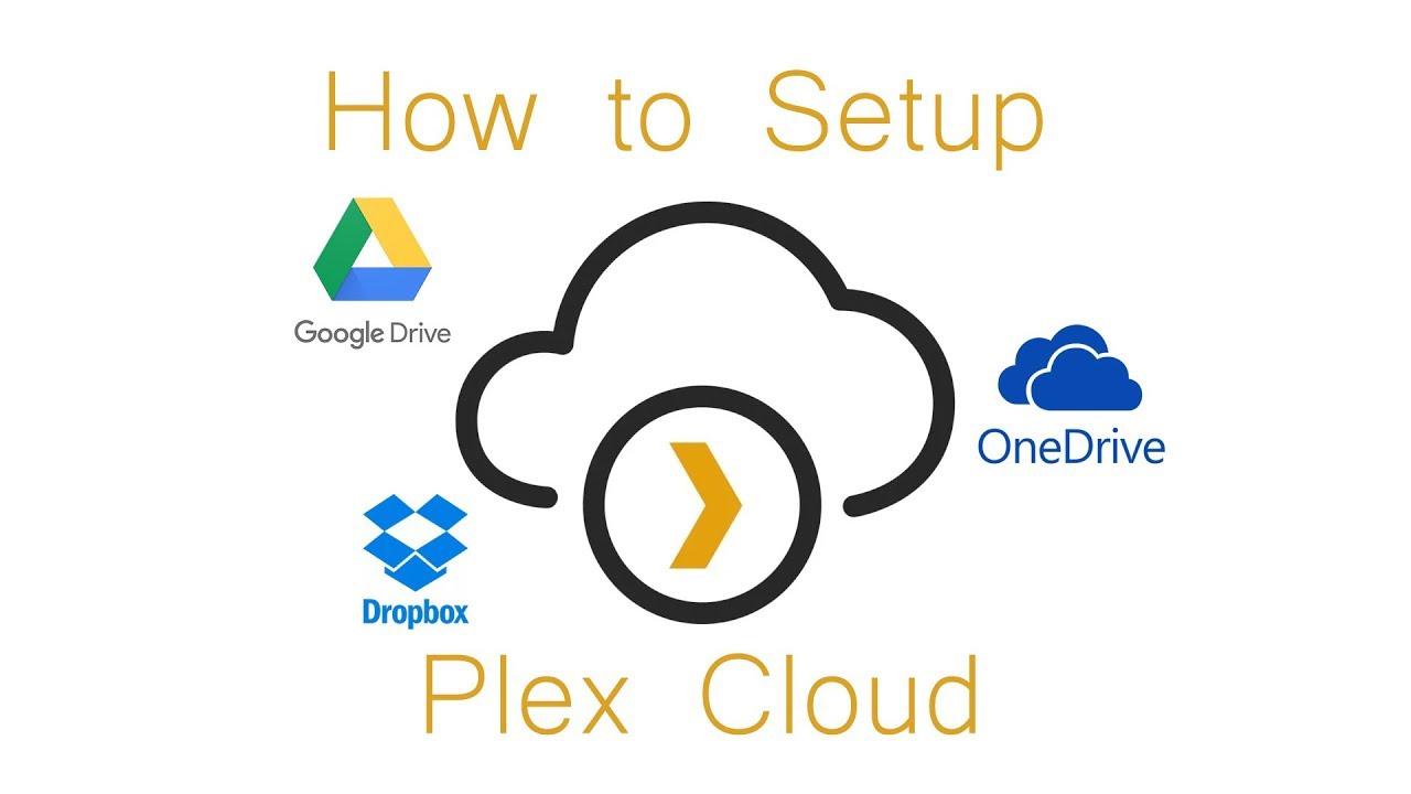 How to setup Plex Cloud (will be shutting down Nov 30, 2018)