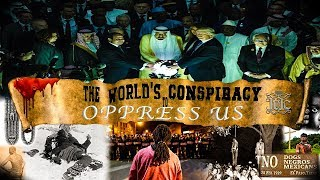 The Israelites: The World's CONSPIRACY to OPPRESS