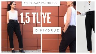 Yüksek Bel Pantolon Yapımı / Zara 170 lira biz 1.5 lira// kalıpsız