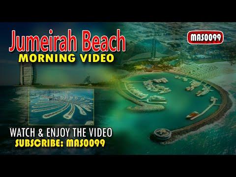 Jumeirah Beach ! Morning Video / 29-02-2020,  By: MAS0099