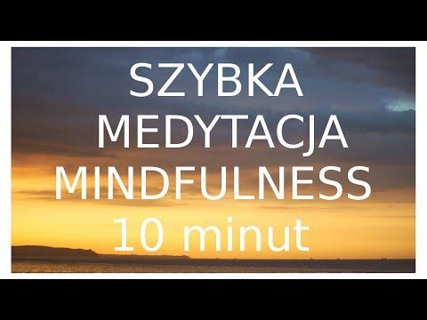 Szybka Medytacja Mindfulness - 10 minut