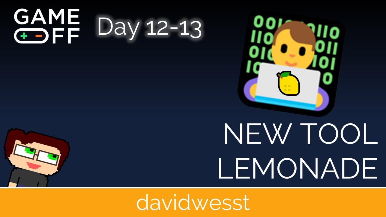 Thumbnail images for Day 12-13 Devlog | New Tool Lemonade video