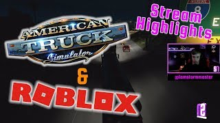 Destaques do Stream #3 ATS & Roblox