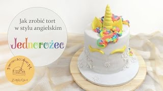 How to make a rainbow unicorn cake / jak zrobić tort tęczowy jednorożec