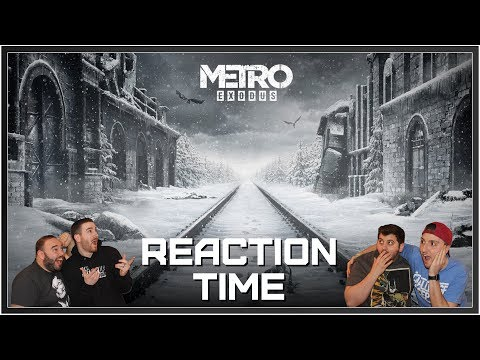 Metro: Exodus E3 2017 Trailer - Reaction Time!