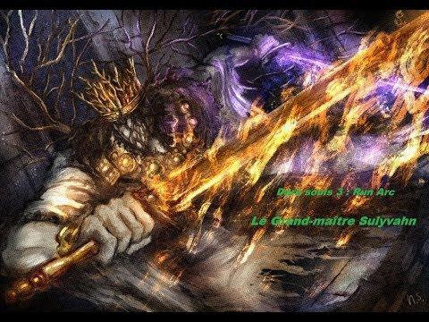 Dark souls 3 : Run Arc Grand maître Sulyvahn