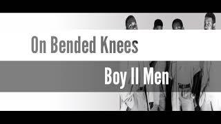 On Bended Knee Lyrics - Boyz Ii Men