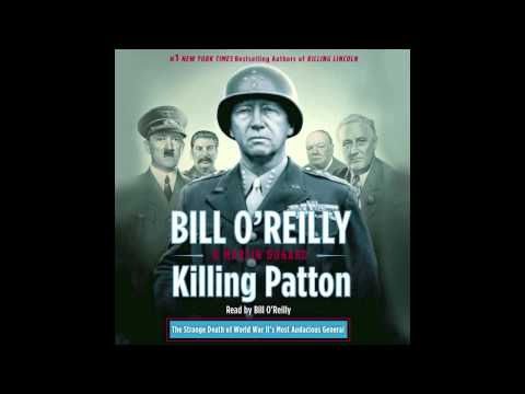 Killing Patton | Bill O'Reilly | audiobook excerpt