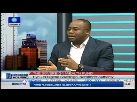 Focus On Nigeria's Sovereign Wealth Fund. PT3