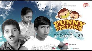 FUNNY FELLOWS   Kids Comedy Skits   Part #3   By Lavanya Alvala   #TeluguComedy