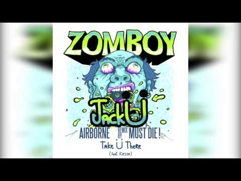 "Jack Ü ""Take Ü There"" & Zomboy ""Airborne (Must Die! Remix)"" Mashup"