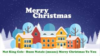 Nat King Cole - Buon Natale (means) Merry Christmas To You (Original Christmas Songs) Full Album