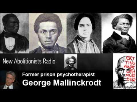 New Abolitionist Radio with Guest George Mallinckrodt