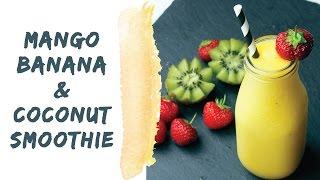 Mango Banana And Coconut Smoothie (vegan)