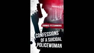 Confessions of a Sucidal Policewoman