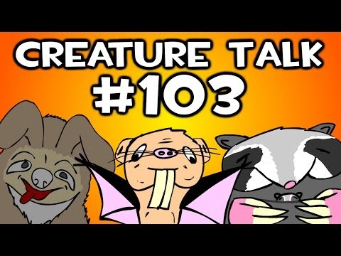 """Creature Talk Ep103 """"Fathers"""" 5/17/14 Video Podcast"""