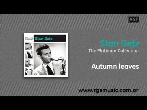 Stan Getz - Autumn leaves