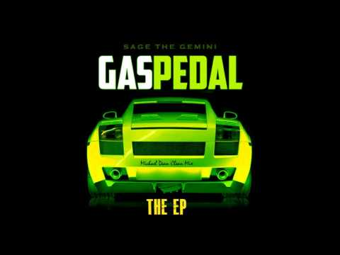 Gas Pedal by Sage the Gemini (Completely Clean Mix)