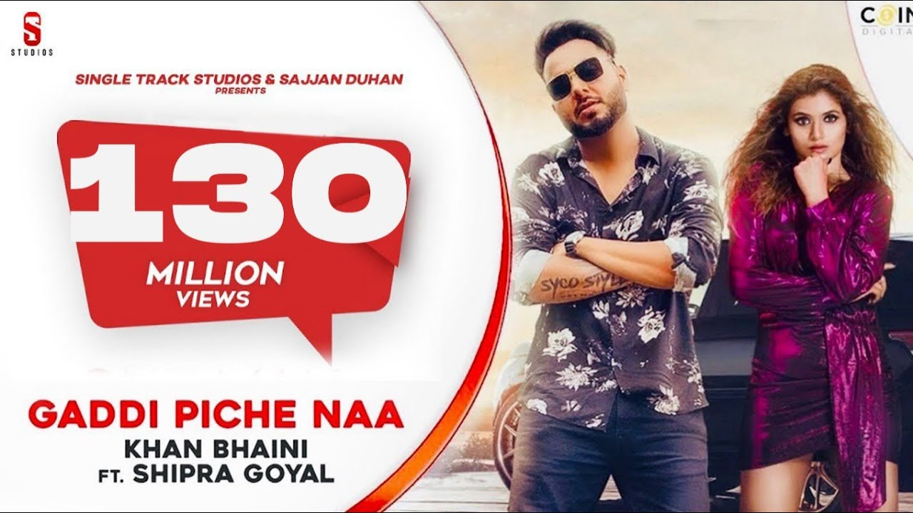 Gaddi Pichhe Naa - Khan Bhaini | Shipra Goyal | Official Punjabi Song 2019 | Ditto Music | ST Studio