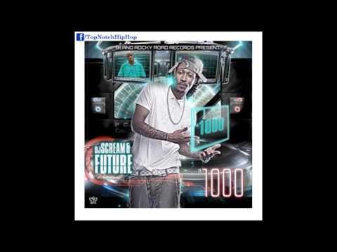 Future - Good Look (Ft. Tasha) [1000]