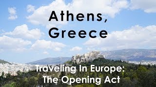 Athens: What to know when traveling in Europe