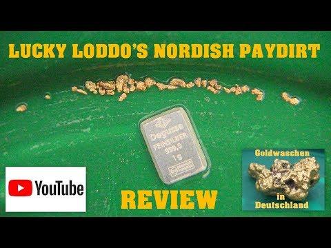 Goldwaschen in Deutschland - 65 - Paydirt Test - Lucky Loddo's Nordish Paydirt