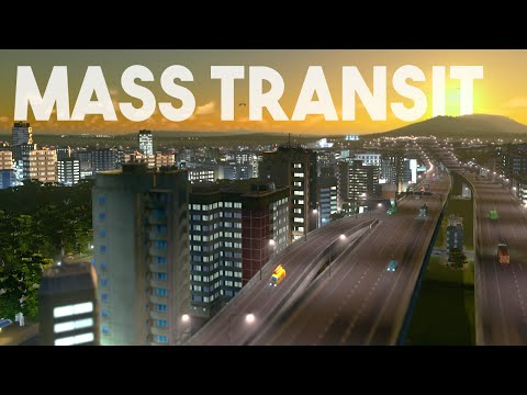 Cities Skylines :: Mass Transit (the right wayyyyy?)