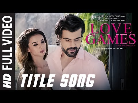 LOVE GAMES Full Video Song (Title Track)| Patralekha, Gaurav Arora, Tara Alisha Berry | T-SERIES