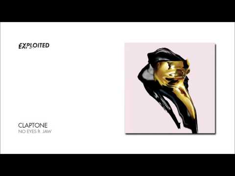 Claptone - No Eyes ft. Jaw | Exploited