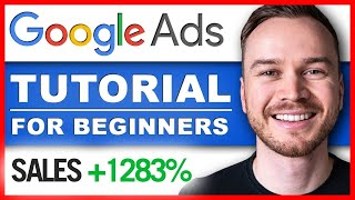 Google Ads Tutorial 2021 (AdWords)  StepbyStep [COMPLETE Course]