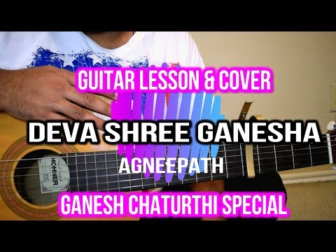 Deva Shree Ganesha| Agneepath | Guitar Lesson & Cover
