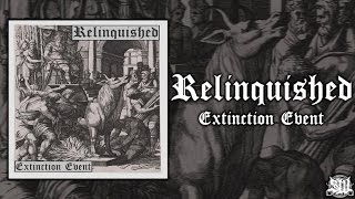 Relinquished - Extinction Event [Full EP Stream] (2015) Exclusive Upload