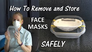 How To Remove and Store a Face Mask Safely