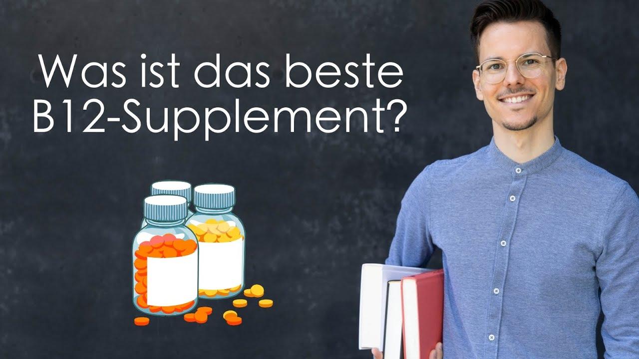 Was ist das beste B12-Supplement?